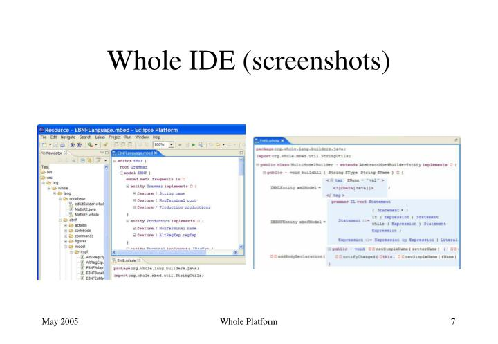Whole IDE (screenshots)