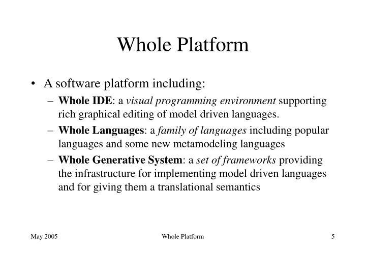 Whole Platform