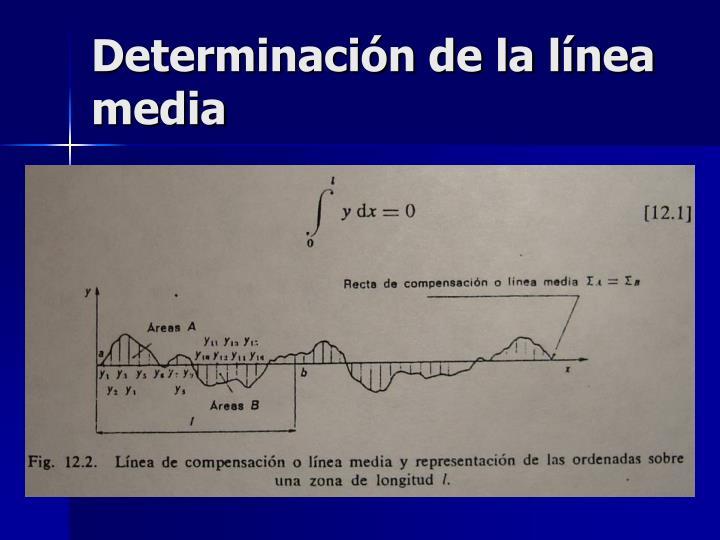 Determinación de la línea media