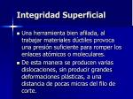 integridad superficial