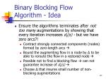 binary blocking flow algorithm idea