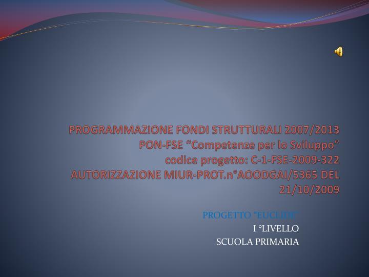 PROGRAMMAZIONE FONDI STRUTTURALI 2007/2013