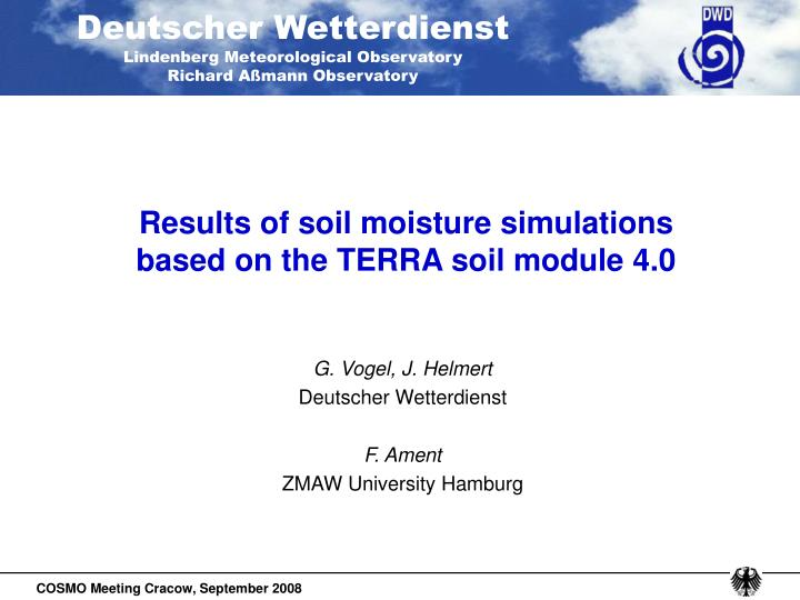 Results of soil moisture simulations