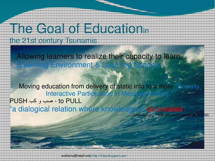 The Goal of Education