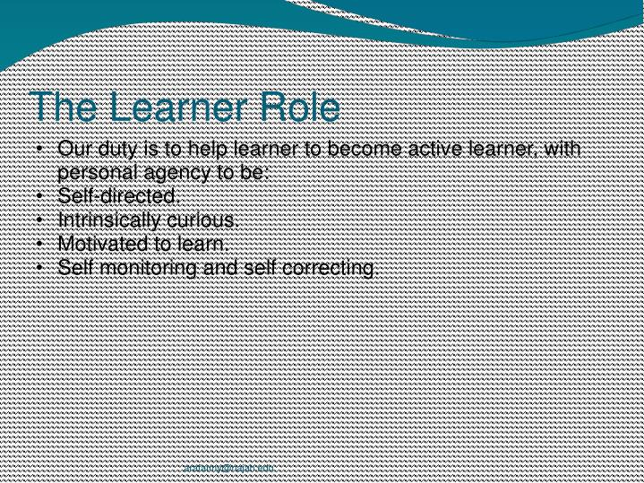 The Learner Role