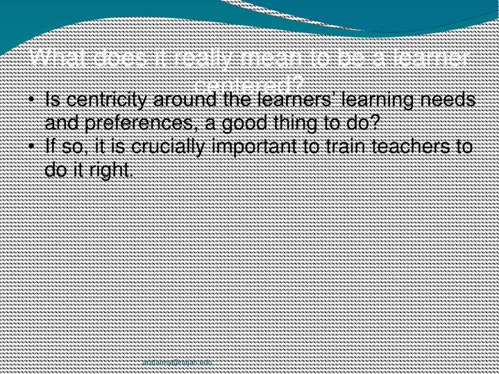 What does it really mean to be a learner centered?