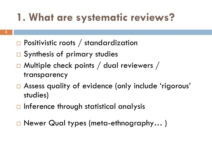 1 what are systematic reviews
