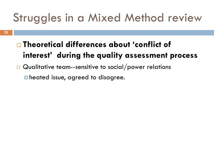 Struggles in a Mixed Method review