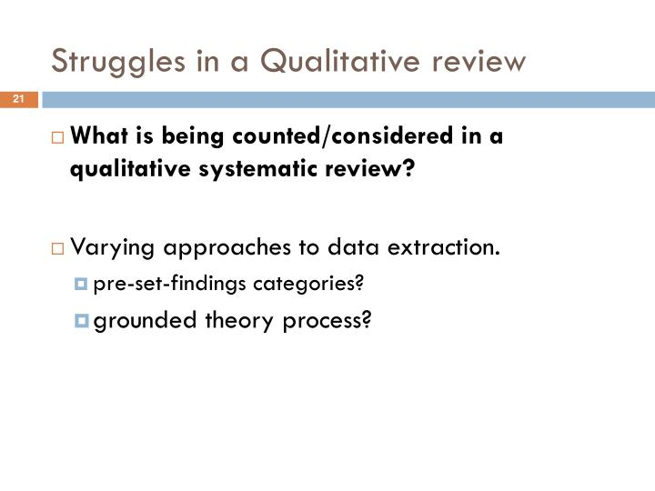 Struggles in a Qualitative review