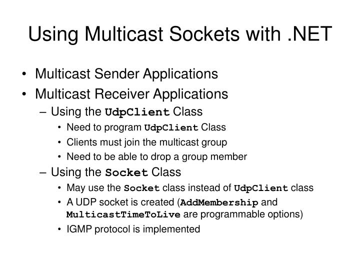 Using Multicast Sockets with .NET