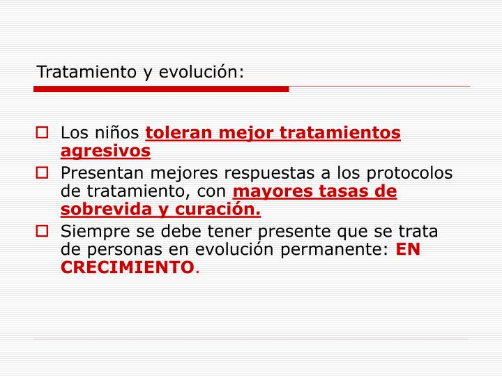 Tratamiento y evolución: