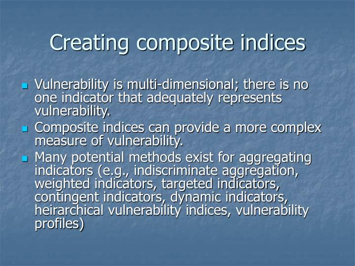 Creating composite indices