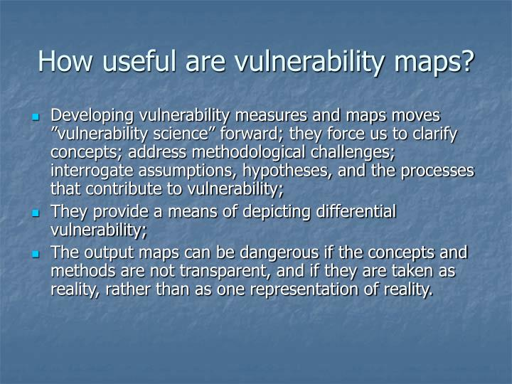 How useful are vulnerability maps?