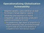 operationalizing globalization vulnerability
