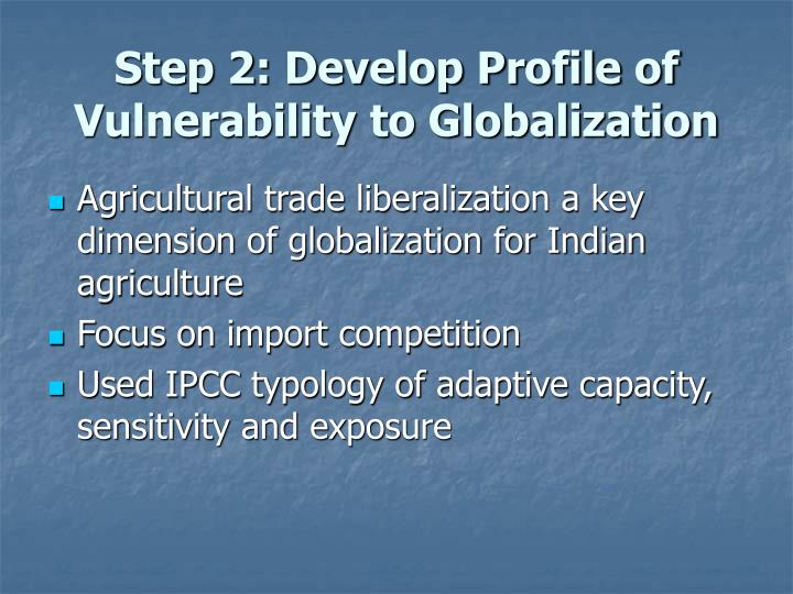 Step 2: Develop Profile of Vulnerability to Globalization