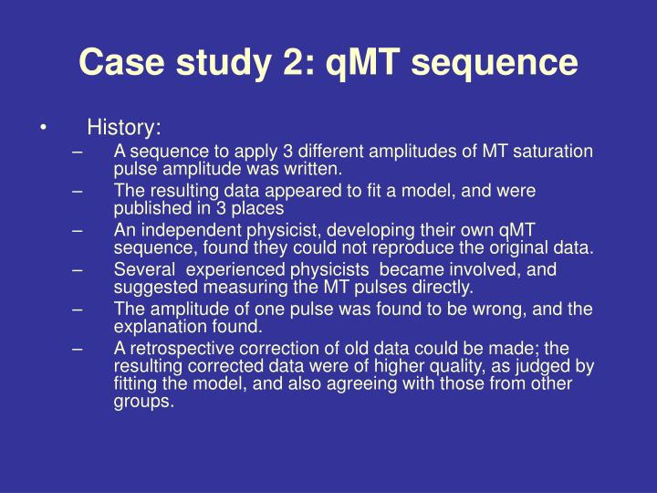 Case study 2: qMT sequence