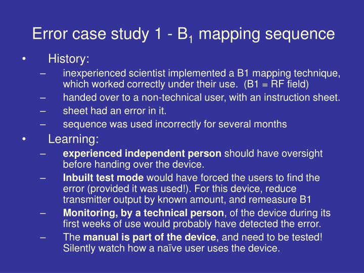 Error case study 1 - B