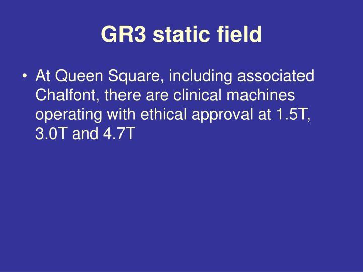 GR3 static field