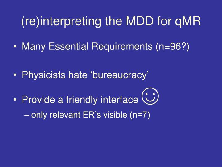 (re)interpreting the MDD for qMR