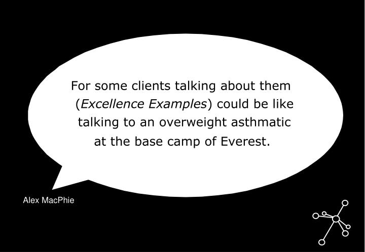 For some clients talking about them (