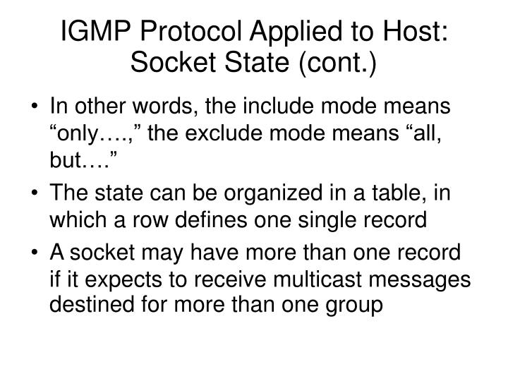 IGMP Protocol Applied to Host: Socket State (cont.)