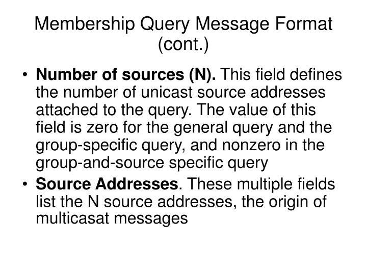 Membership Query Message Format (cont.)