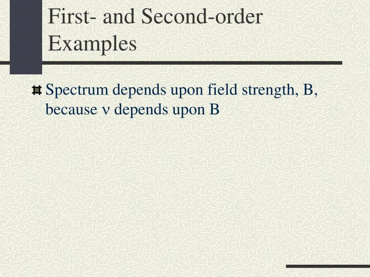 First- and Second-order Examples