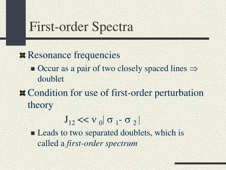 First-order Spectra