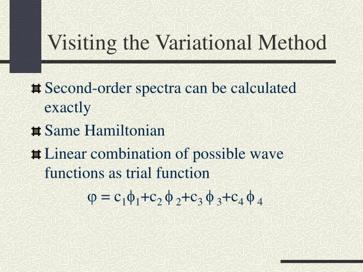 Visiting the Variational Method
