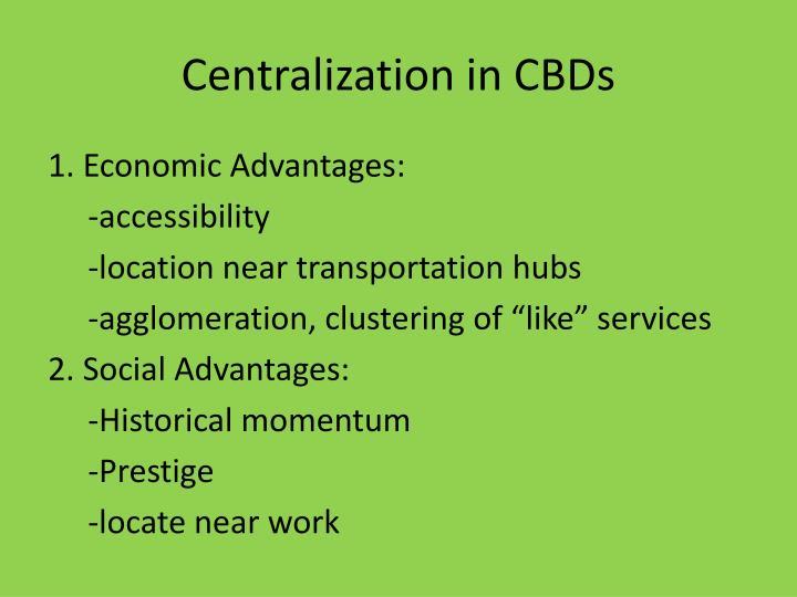 Centralization in CBDs
