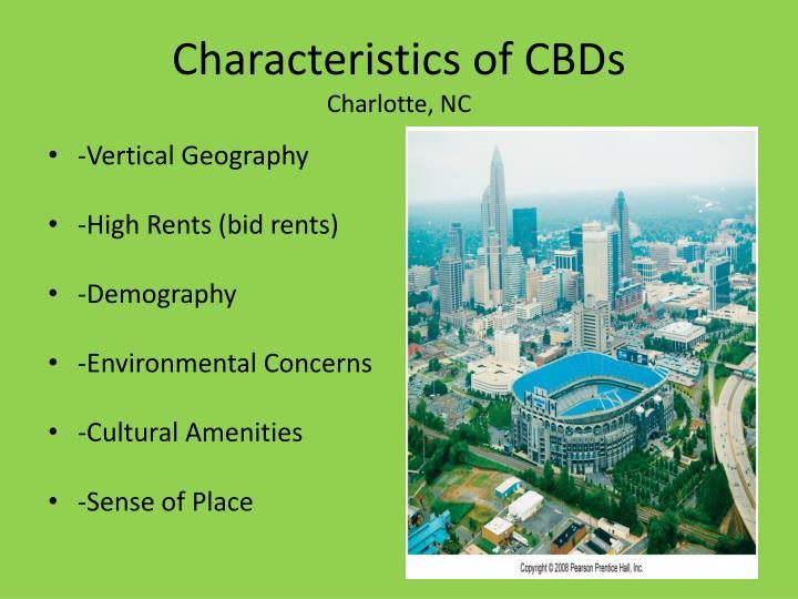 Characteristics of CBDs