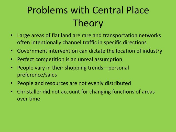 Problems with Central Place Theory