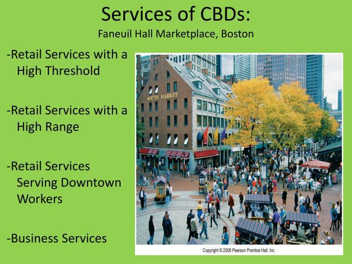 Services of CBDs: