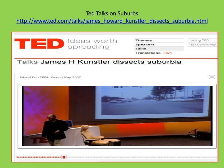 Ted Talks on Suburbs