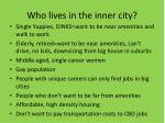 who lives in the inner city