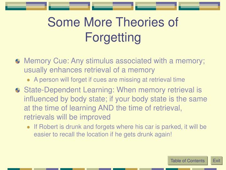 Some More Theories of Forgetting
