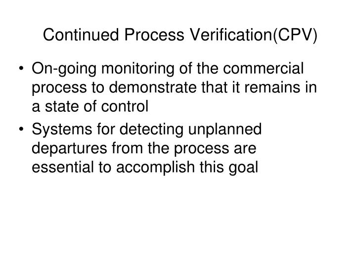 Continued Process Verification(CPV)