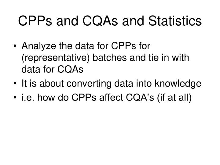 CPPs and CQAs and Statistics