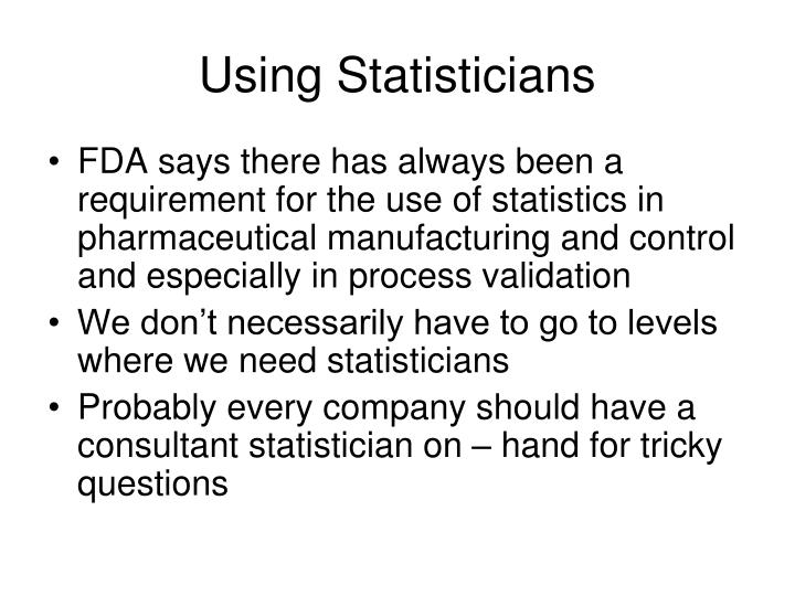Using Statisticians