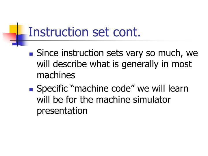 Instruction set cont.