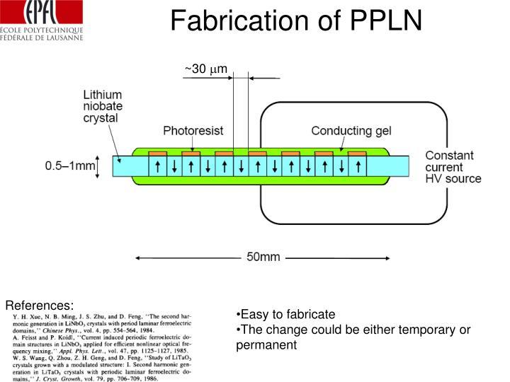 Fabrication of PPLN