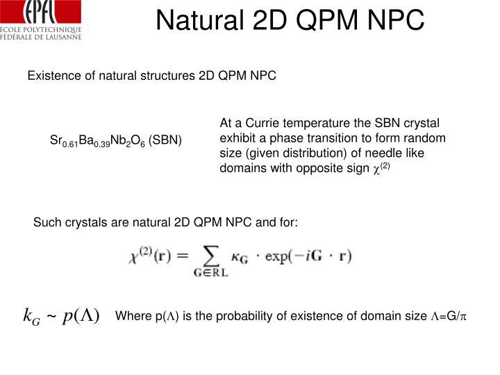 Natural 2D QPM NPC