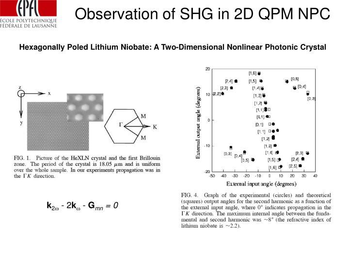 Observation of SHG in 2D QPM NPC