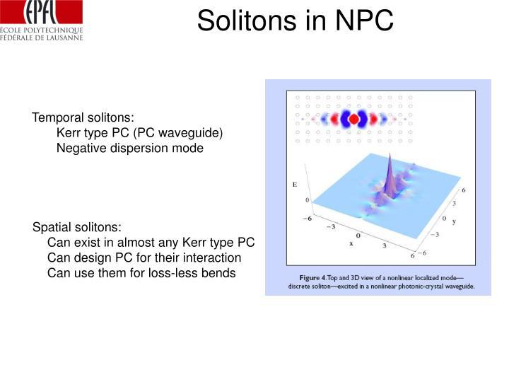 Solitons in NPC