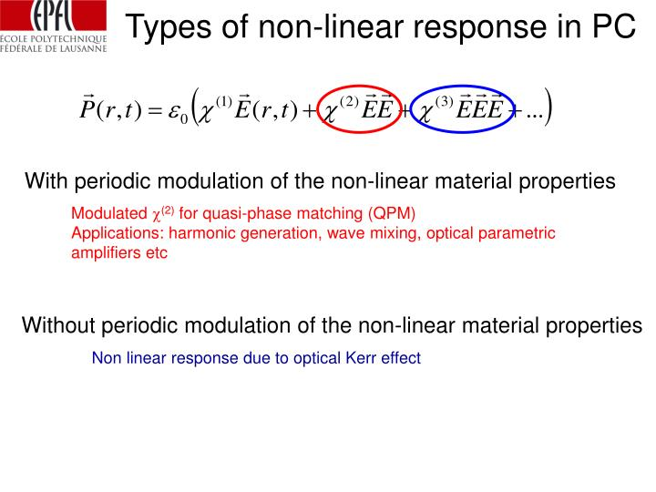 Types of non-linear response in PC