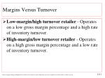 margins versus turnover2