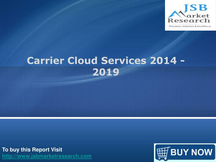 carrier cloud services 2014 2019
