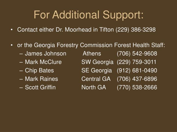 For Additional Support: