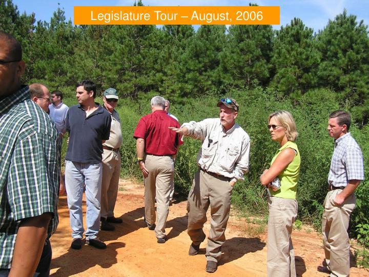 Legislature Tour – August, 2006