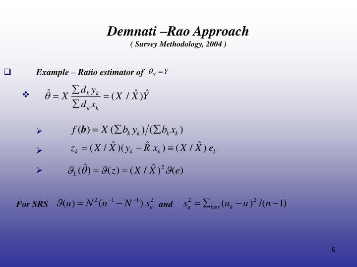 Demnati –Rao Approach